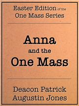 'Anna and the One Mass' available for free during Holy Week!