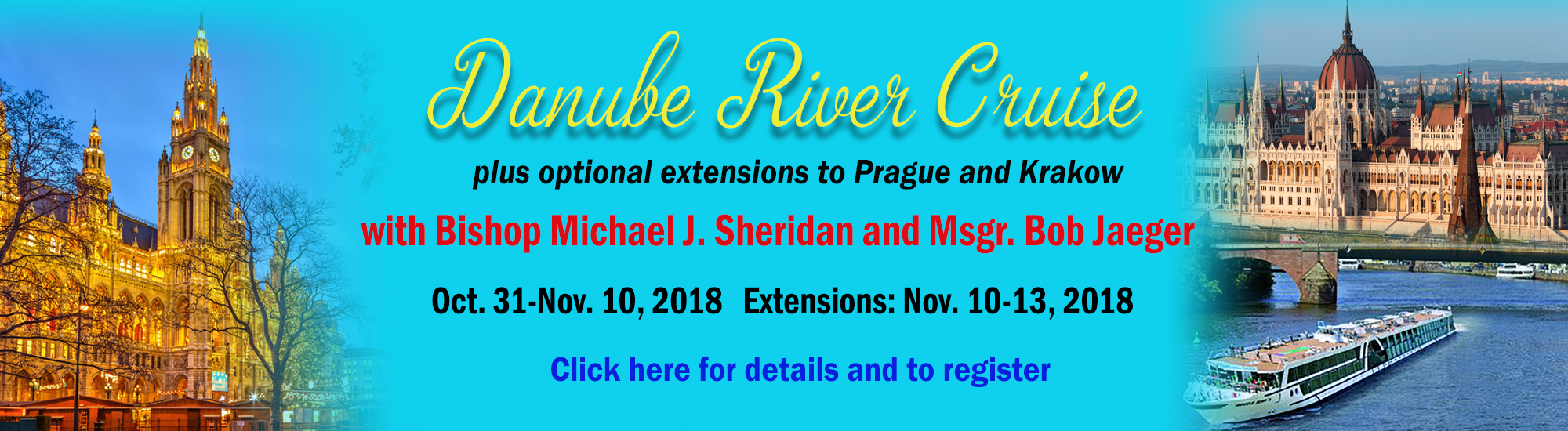 Bishop Sheridan Danube Pilgrimage Cruise