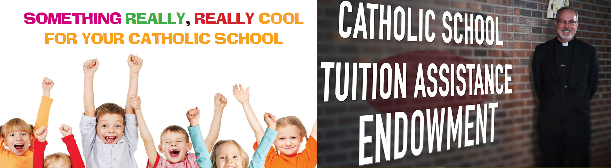 Catholic School Tuition Assistance Endowment